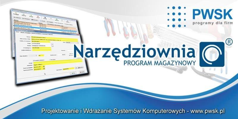 narzędziownia, program magazynowy, gospodarka narzędziowa, magazyn narzędzi