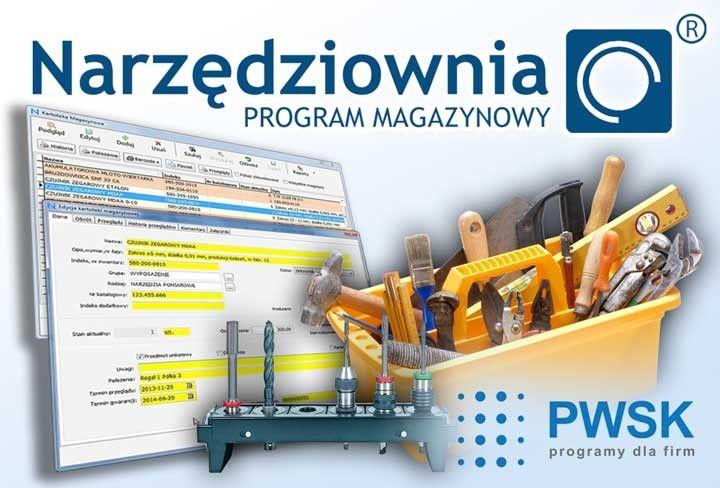 magazyn narzędzi, program magazynowy, narzędziownia, gospodarka magazynowa
