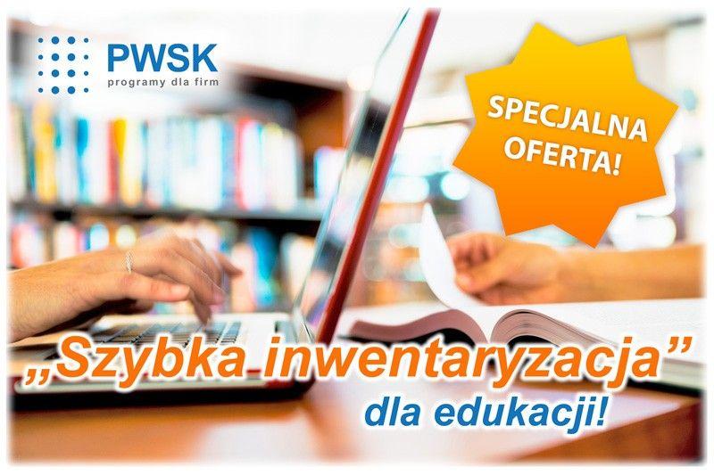 Specjalna oferta dla edukacji szkół i oświaty Szybka Inwentaryzacja w szkole, dla edukacji